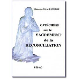 Catéchisme sur le sacrement de la Réconciliation