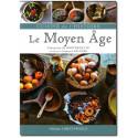Cuisine de l'histoire le Moyen Age
