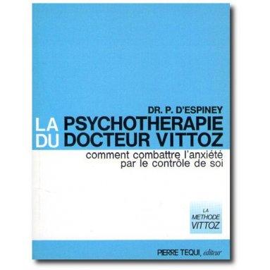 Dr P. d'Espinay - La psychothérapie du docteur Vittoz