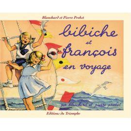 Bibiche et François en voyage