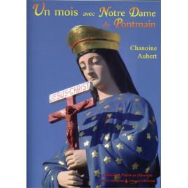 Chanoine Aubert - Un Mois avec Notre Dame de Pontmain