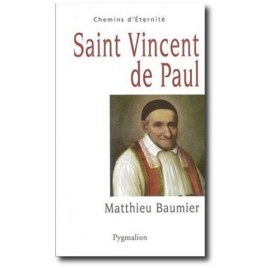 Matthieu Baumier - Saint Vincent de Paul