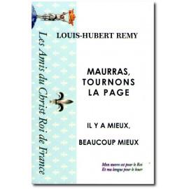 Louis-Hubert Remy - Maurras, tournons la page