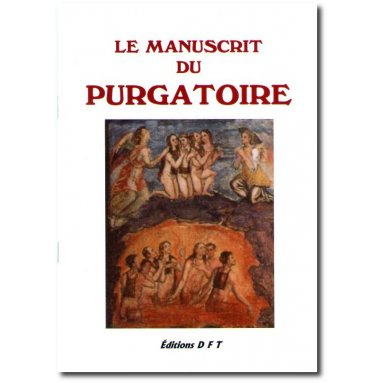 Soeur Marie de La Croix - Le Manuscrit du Purgatoire