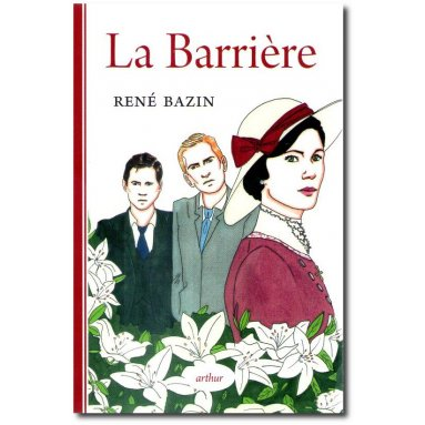 René Bazin - La Barrière