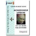 Monseigneur Lefebvre et le Sedevacantisme