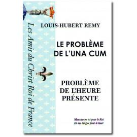 Louis-Hubert Remy - Le problème de l'Una Cum