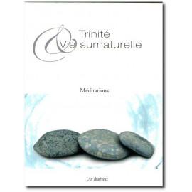 Un Chartreux - Trinité et vie surnaturelle