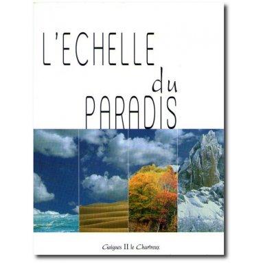 Guigues le Chartreux - L'échelle du Paradis