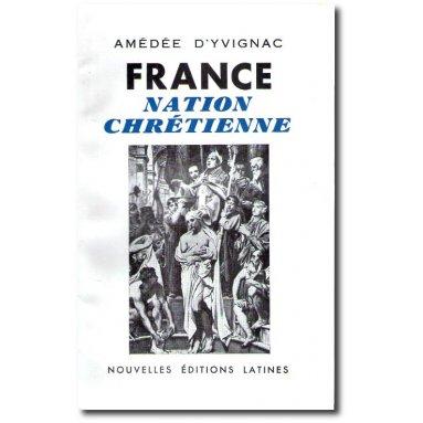Amédée d'Yvignac - France Nation chrétienne