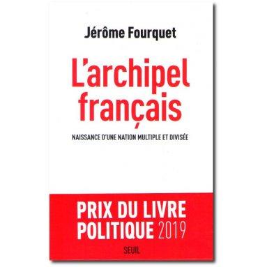 Jérôme Fourquet - L'archipel français