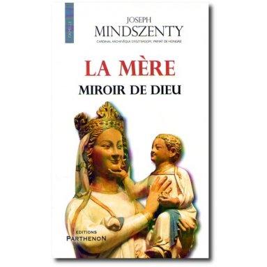 La Mère miroir de Dieu