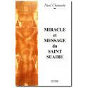 Miracle et message du Saint Suaire