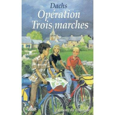 Opérations Trois Marches