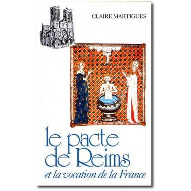 Claire Martigues - Le Pacte de Reims