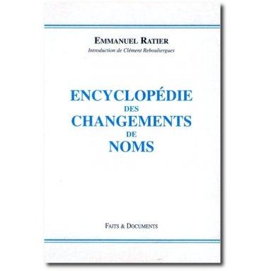 Encyclopédie des changements de noms Tome 1