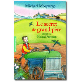 Michael Morpurgo - Le secret de Grand-Père
