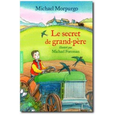 Michael Morpurgo - Le secret de Grand-Père