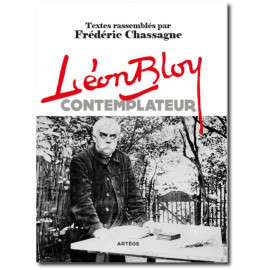 Frédéric Chassagne - Léon Bloy contemplateur