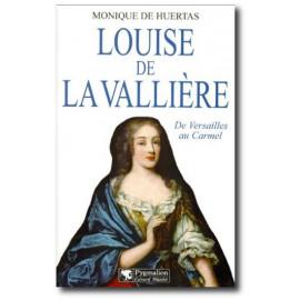 Monique de Huertas - Louise de La Vallière