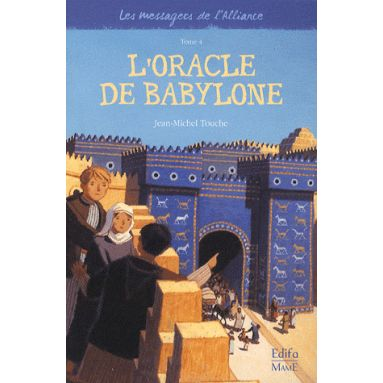 L'Oracle de Babylone - Tome IV