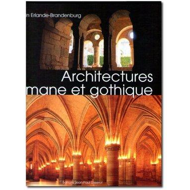 Alain Erlande-Brandenburg - Architectures romane et gothique