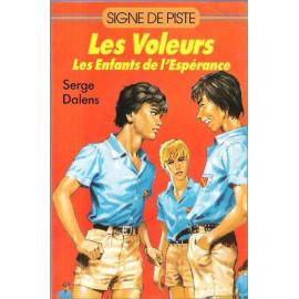 Serge Dalens - Les Voleurs
