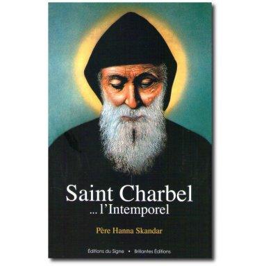 Père Hanna Skandar - Saint Charbel ... l'intemporel