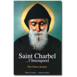 Saint Charbel ... l'intemporel