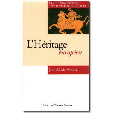 Jean-Marie Vernier - L'Héritage européen