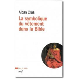 Alban Cras - La symbolique du vêtement dans la Bible