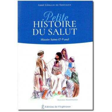 Abbé Gérald de Servigny - Petite Histoire du Salut