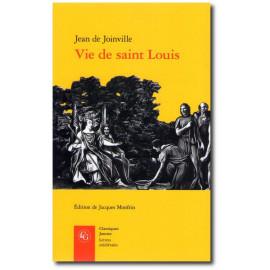 Jean de Joinville - Vie de saint Louis