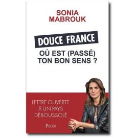Sonia Mabrouk - Douce France