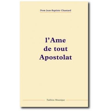Méditations de passages de la Bible - Page 3 L-ame-de-tout-apostolat