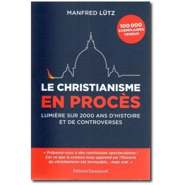 Manfred Lütz - Le christianisme en procès