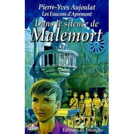 Dans le silence de Malemort