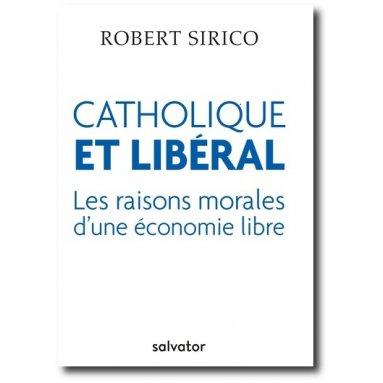 Père Robert Sirico - Catholique et libéral
