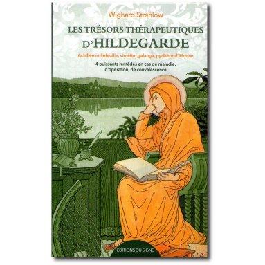 Docteur Wighard Strehlow - Les trésors thérapeutiques d'Hildegarde