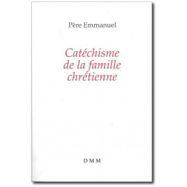 Catéchisme de la famille chrétienne