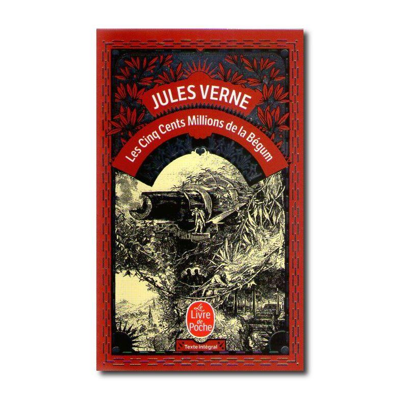 Jules Verne Les Cinq Cents Millions De La Begum Livres En Famille