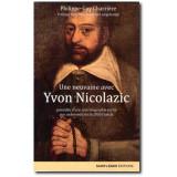 Une neuvaine avec Yvon Nicolazic