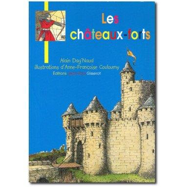 Alain Dag'Naud - Les châteaux-forts