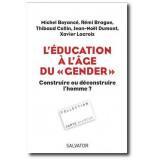 L'éducation à l'âge du Gender