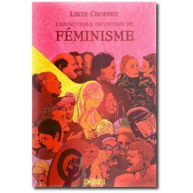 Lucie Choffey - L'effroyable imposture du féminisme