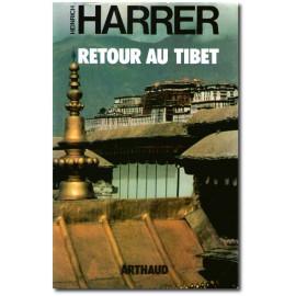 Heinrich Harrer - Retour au Tibet