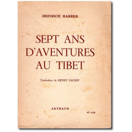 Heinrich Harrer - Sept ans d'aventures au Tibet