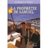 La Prophétie de Samuel - Tome II