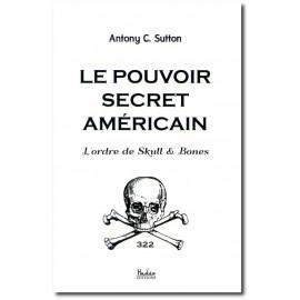 Antony Sutton - Le pouvoir secret américain