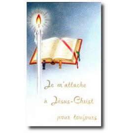 Je m'attache à Jésus-Christ pour toujours